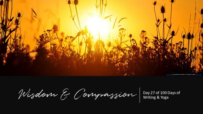 Wisdom & Compassion
